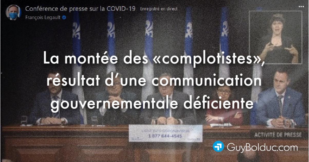 La montée des « complotistes », résultat d'une communication gouvernementale déficiente