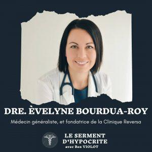 Le Serment d'Hypocrite – LSDH #29 – Dre Èvelyne Bourdua-Roy
