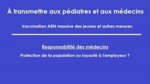 Vaccination massive des jeunes à l'aide d'un vaccin ARN messager, autres interventions et mesures : responsabilité personnelle (professionnelle et morale) des pédiatres et des autres médecins