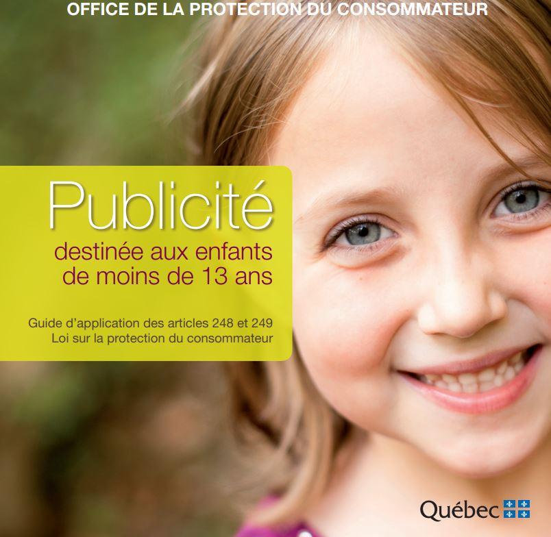 Publicité destinée aux enfants -Office de la protection du consommateur