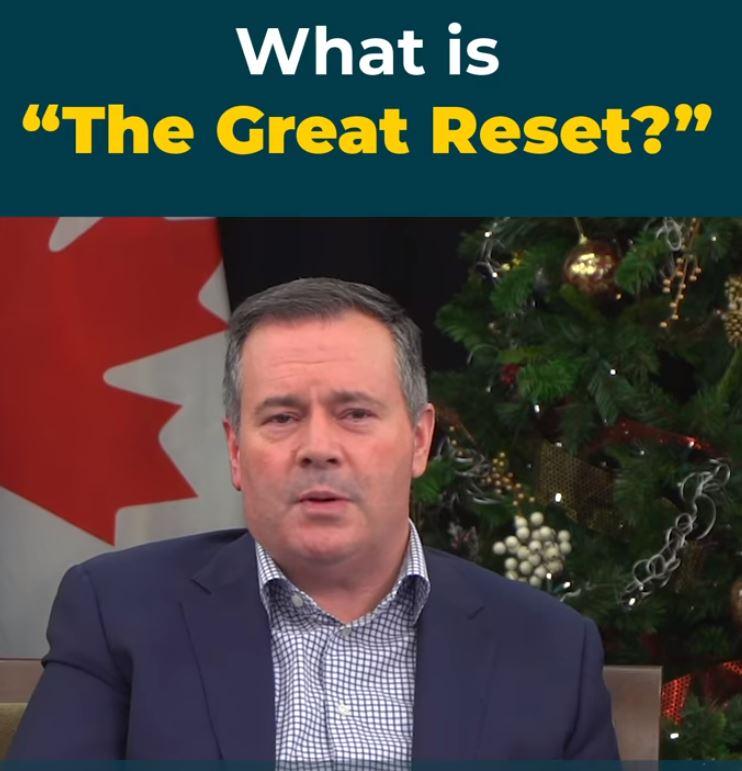 What is THE GREAT RESET ? Jason Kenney premier ministre de l'Alberta